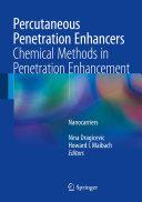 Percutaneous Penetration Enhancers Chemical Methods in Penetration Enhancement