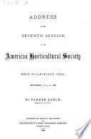 Address at the Seventh Session of the American Horticultural Society Book