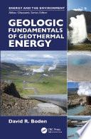 Geologic Fundamentals of Geothermal Energy
