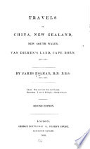 Travels In China New Zealand New South Wales Van Diemen S Land Cape Horn Etc Etc