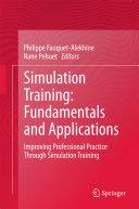 Simulation Training  Fundamentals and Applications