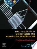 Multidisciplinary Microfluidic and Nanofluidic Lab on a Chip