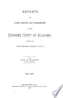 Reports of Cases Argued and Determined in the Supreme Court of Alabama Book