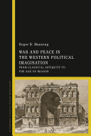 War and Peace in the Western Political Imagination