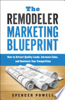 The Remodeler Marketing Blueprint
