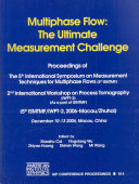 Multiphase Flow  The Ultimate Measurement Challenge