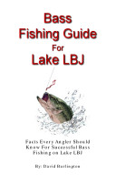 Bass Fishing Guide for Lake LBJ