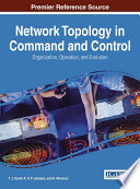 Network Topology in Command and Control  Organization  Operation  and Evolution