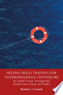 Helping Skills Training for Nonprofessional Counselors Book