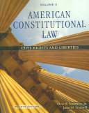 American Constitutional Law  Volume II  Civil Rights and Liberties