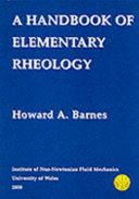 A Handbook of Elementary Rheology Book