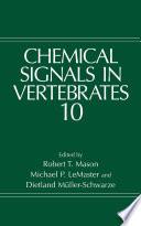 Chemical Signals in Vertebrates 10 Book