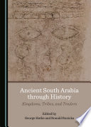 Ancient South Arabia Through History