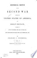 Historical Sketch of the Second War Between the United States of America  and Great Britain  Events of 1814