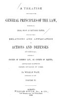 A Treatise Upon Some of the General Principles of the Law: ...