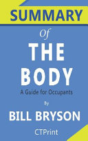 Summary of the Body by Bill Bryson   a Guide for Occupants
