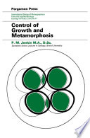 Control of Growth and Metamorphosis