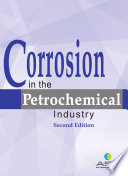 Corrosion in the Petrochemical Industry  Second Edition