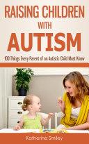 Raising Children with Autism Pdf/ePub eBook