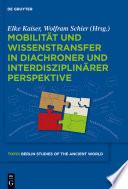 Mobilität und Wissenstransfer in diachroner und interdisziplinärer Perspektive