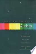 """""""Stress and Coping in Autism"""" by M. Grace Baron, June Groden, Lewis P. Lipsitt, Gerald Groden"""