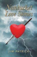 NANTUCKET LOVE STORIES