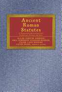 Ancient Roman Statutes: A Translation with Introduction, ...