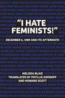 """""""I Hate Feminists!"""""""