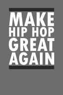 Make Hip Hop Great Again