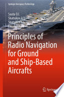 Principles of Radio Navigation for Ground and Ship-Based Aircrafts