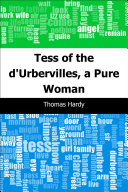 Tess of the d'Urbervilles, a Pure Woman