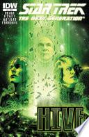 Star Trek The Next Generation Hive 4