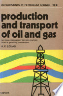 Production and Transport of Oil and Gas: Gathering and transportation