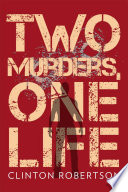 Two Murders  One Life