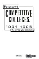 Peterson s Competitive Colleges 1994 1995