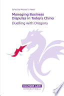 Managing Business Disputes in Today s China Book