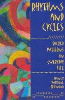 Rhythms and Cycles