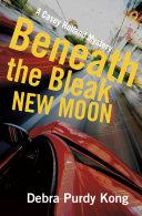 Beneath the Bleak New Moon Pdf/ePub eBook