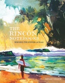 The Rincon Notebooks