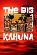 The Big Kahuna: : Hawaii Tiki Bar Retro Vibes Aloha Fishing Surfing Shark Men's Blank Lined Notebook Journal Glossy Perfect Fathers Da