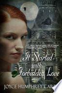 It Started With Forbidden Love