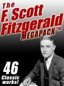 The F. Scott Fitzgerald MEGAPACK ® Pdf/ePub eBook