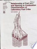 Relationship of Fuel Size and Spacing to Combustion Characteristics of Laboratory Fuel Cribs