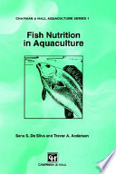 """Fish Nutrition in Aquaculture"" by S.S. de Silva, T.A. Anderson"