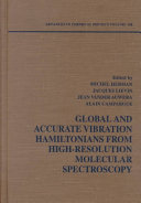 Global and Accurate Vibration Hamiltonians from High Resolution Molecular Spectroscopy