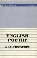 English Poetry:a Kaleidoscope
