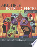 """""""Multiple Intelligences in the Classroom"""" by Thomas Armstrong, Association for Supervision and Curriculum Development"""