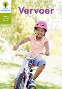 Books - Oxford Storieboom Klanke Graad 1 Leesboek 6: Vervoer (Nie-fiksie)   ISBN 9780190722159