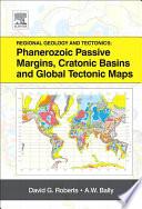 Regional Geology and Tectonics  Phanerozoic Passive Margins  Cratonic Basins and Global Tectonic Maps