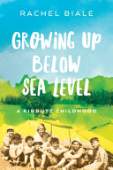 Growing Up Below Sea Level Book